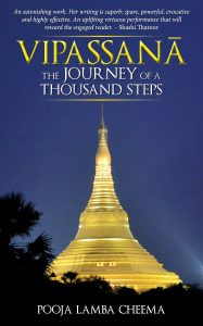 Vipassana The Journey of A Thousand Steps