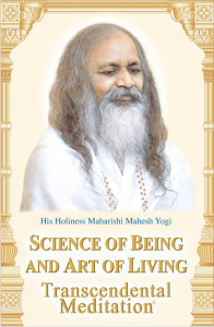 Science of Being and Art of Living - Mahesh Yogi - SoulPrajna