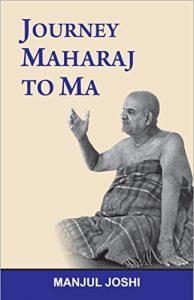 Journey - Maharaj to Ma - SoulPrajna