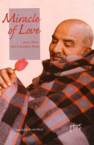 Miracle of Love Stories about Neem Karoli Baba - SoulPrajna