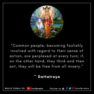 Dattatreya Spiritual Quote Soulprajna