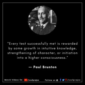 Paul Brunton - SPIRITUAL MASTER - QUOTES
