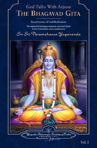 God Talks with Arjuna The Bhagavad Gita Royal Science of God-Realization