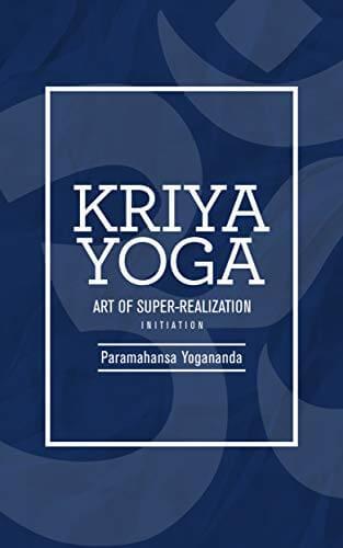 Kriya Yoga Art of Super-Realization