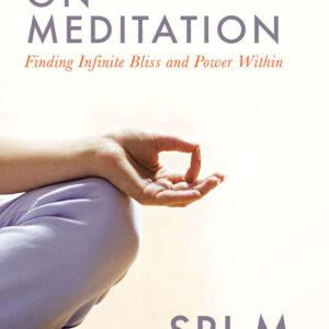 On Meditation by Shri M