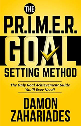 The P.R.I.M.E.R. Goal Setting Method
